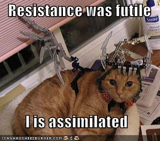 Resistance is futile.